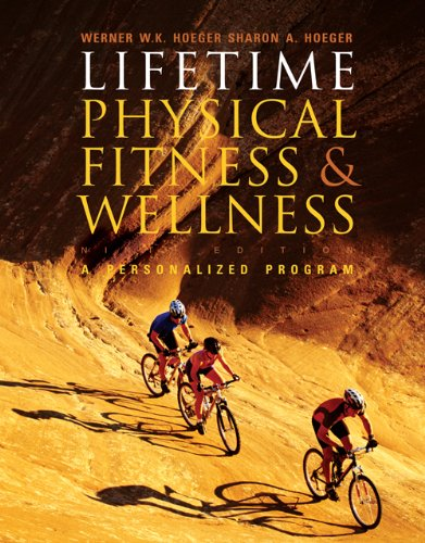 Lifetime Physical Fitness and Wellness (with Personal Daily Log)