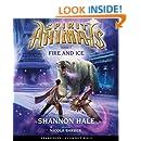 Spirit Animals Book 4: Fire and Ice - Audio
