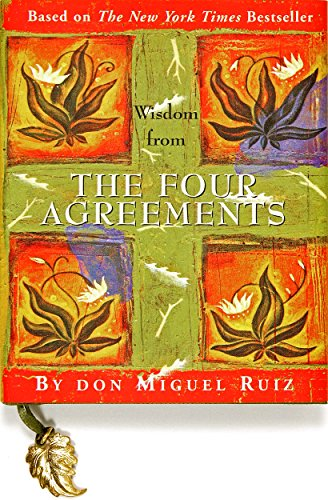Wisdom from the Four Agreements (Mini Book) Hardcover – January 1, 2003