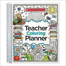 Teacher Coloring Planner: Scholastic Teaching Resources, Scholastic ...