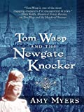 Hardcover Tom Wasp and the Newgate Knocker Book