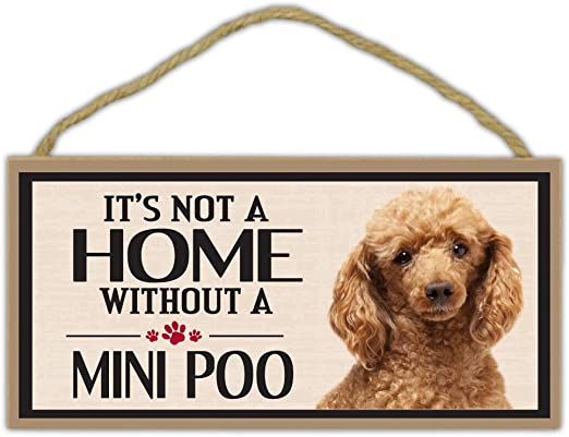 Wood Sign Decorations It/'s Not A Home Without A POODLEDogs Gifts