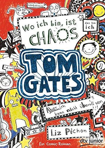 Tom Gates, Bd. 1: Wo ich bin, ist Chaos - Aber ich kann nicht überall sein!: Ein Comic-Roman Taschenbuch – 1. November 2013 Liz Pichon Verena Kilchling dtv Verlagsgesellschaft 3423715707