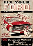 img - for Fix Your Ford V8's 6's 1954 to 1965 Ford Owner's and Mechanics Handbook of Repair and Maintenance book / textbook / text book