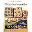 Quilts of the Oregon Trail (Schiffer Book for Collectors)