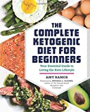 #10: The Complete Ketogenic Diet for Beginners: Your Essential Guide to Living the Keto Lifestyle