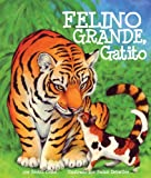 img - for Felino grande, gatito (Spanish Edition) book / textbook / text book