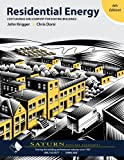 Residential Energy : Cost Savings and Comfort for Existing Buildings, John Krigger, 1880120232