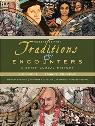 Traditions Encounters A Brief Global History Volume II