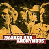 : Masked & Anonymous