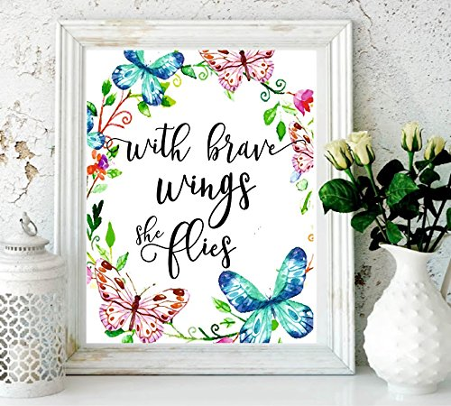 Nursery Decor - with Brave Wings She Flies - Butterfly Wall Quotes - Tropical Print - Quote Print - Watercolor Nursery Art - Holiday Supplies - Colorful Wall Art-Kids Room Decor-Butterfly Print#WP-77 ()