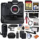 Fujifilm X-H1 Wi-Fi Digital Camera Body & Vertical Power Booster Grip + 100-400mm OIS Lens + 64GB + Battery + Case + Tripod + LED/Flash + Microphone Kit