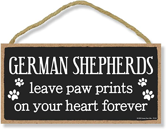 Honey Dew Gifts German Shepherds Leave Paw Prints, Wooden Pet Memorial Home Decor, Decorative Dog Bereavement Wall Sign, 5 Inches by 10 Inches