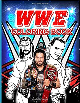 Wwe Coloring Book Wwe Nice Coloring Books For Adults Teenagers Colouring Amazon De Mitchell Haris Fremdsprachige Bucher