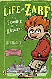 img - for Life of Zarf: The Trouble with Weasels book / textbook / text book