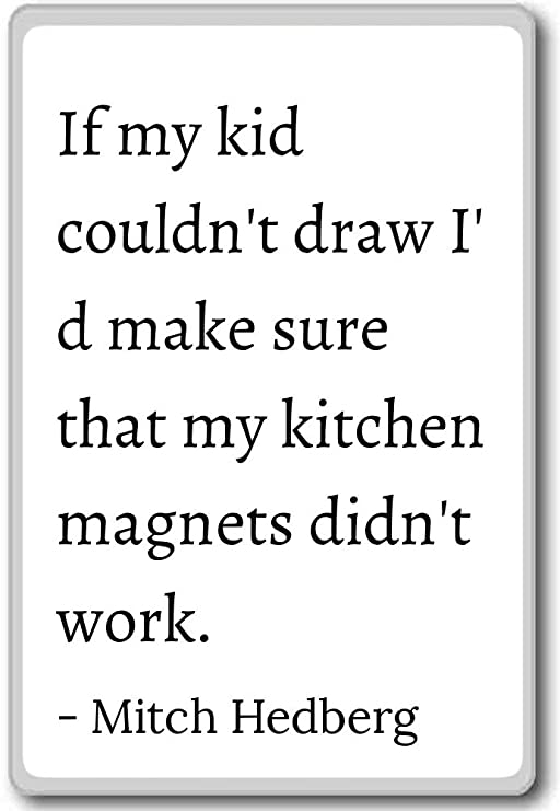 Si Mi Niño no puede dibujar I d hacer seguro de que mi... - Mitch ...