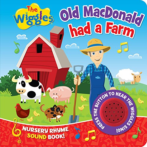 Old MacDonald Had a Farm Nursery Rhyme Sound Book (The Wiggles)