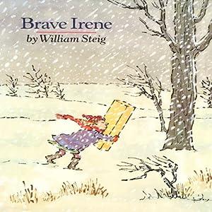 Brave Irene Audiobook