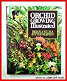 Orchid Growing Illustrated, Brian Rittershausen and Wilma Rittershausen, 0713713658