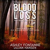 Blood Loss: The Magnolia Series, Book 2 | Ashley Fontainne, Lillian Hansen