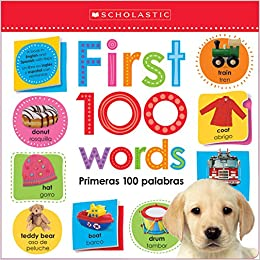 Lift the Flap: First 100 Words / Primeras 100 Palabras (Scholastic Early Learners) (English and English Edition) Hardcover – August 25, 2015