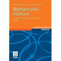 Mathematik-Vorkurs: Übungs- und Arbeitsbuch für Studienanfänger