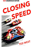 Closing Speed - The Unabridged Edition