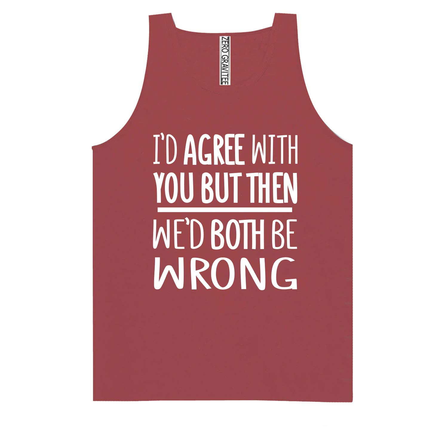 Id Agree with You Adult Pigment Dye Tank Top