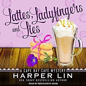 Lattes, Ladyfingers, and Lies Audiobook