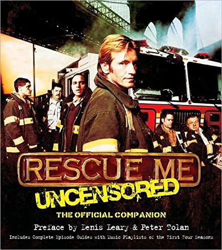 Rescue Me: Uncensored: The Official Companion PDF Text fb2 book