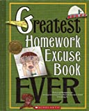 Greatest Homework Excuse Book Ever (Kids Are Authors)