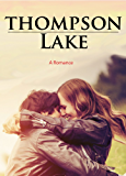 Thompson Lake: A Pride and Prejudice variation: Part 1 of 4