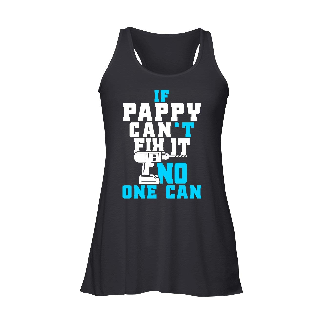 Flowy Racerback Tank  Black AreSheep Pappy Flowy Racerback Tank Top, If Pappy Can't Fix It, No One Can Tshirt