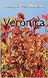 Verónica: El Sueño Americano (Spanish Edition)