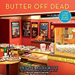 Butter off Dead: Food Lovers' Village Mystery Series, Book 3 | Leslie Budewitz