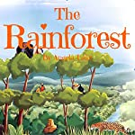 The Rainforest: ? Picture Book For Kids / Bedtime story ? | Angela Lake