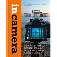 In Camera: How to Get Perfect Pictures Straight