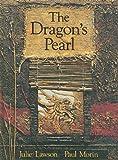 The Dragon's Pearl, Julie Lawson, 0773728821
