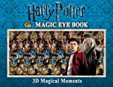 img - for Harry Potter Magic Eye Book: 3D Magical Moments (Magic Eye Books) book / textbook / text book