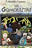 img - for Los Gomorritas (Spanish Edition) book / textbook / text book