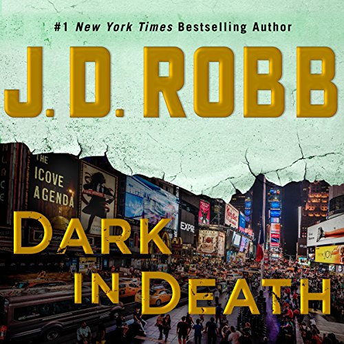 Dark in Death: In Death, Book 46 cover