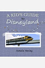 A Kid's Guide to Disneyland Paperback