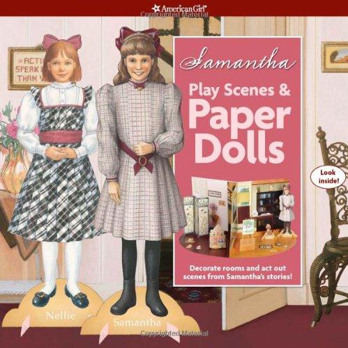 Samantha Play Scenes & Paper Dolls (American Girl)