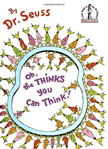 Dr Seuss books - Oh the Thinks you can think