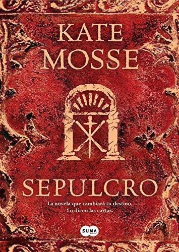 Sepulcro (FUERA DE COLECCION SUMA.) Tapa dura – 2 feb 2009 Kate Mosse Miguel Martínez-Lage Suma De Letras 8483651041