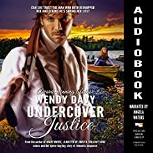Undercover Justice Audiobook by Wendy Davy Narrated by Angela Waters