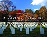 A Living Treasure: Seasonal Photographs of Arlington National Cemetery
