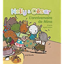 Nelly & César, l'anniversaire de Mina