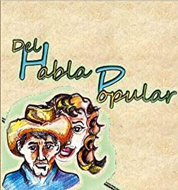 Del Habla Popular (Spanish Edition) - Kindle edition by Felix Soriano