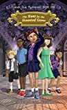 img - for The Hunt for the Haunted Gems (French Club Mysteries: Book One) book / textbook / text book